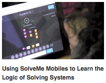 Using SolveMe Mobiles to Learn the Logic of Solving Systems of Equations